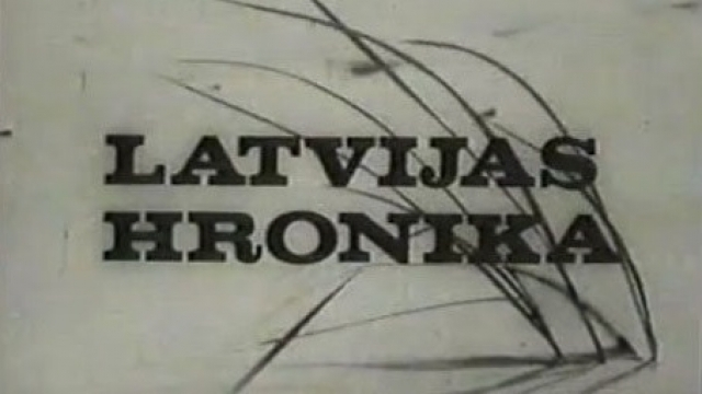 Latvijas hronika Nr.14/15. Ja es to aizmirstu...